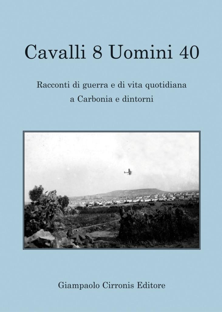 Copertina libro Cavalli 8 Uomini 40