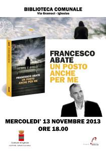 """Mercoledì sera verrà presentato a Iglesias il libro """"Un posto anche per me"""", di Francesco Abate."""