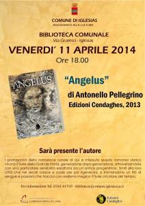 """Verrà presentato venerdì 11 aprile, alle 18.00, nei locali della biblioteca comunale di Iglesias, in Via Gramsci, il libro """"Angelus"""", di Antonello Pellegrino."""