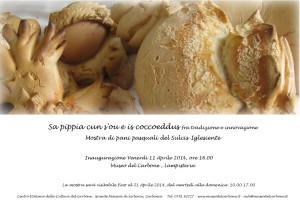 """Verrà inaugurata venerdì 11 aprile, alle ore 16.00, """"Sa pippia cun s'ou e is coccoeddus fra tradizione e innovazione"""", mostra di pani pasquali del Sulcis Iglesiente."""