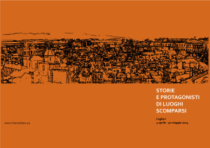 Continua Storie e protagonisti di luoghi scomparsi, la rassegna di incontri culturali promossa dall'Associazione culturale Khorakhanè.