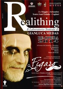 """Sono ancora aperte le iscrizioni al laboratorio teatrale """"Realithing  Re-Opera"""", organizzato dall'Associazione Figli d'Arte Medas e tenuto da Gianluca Medas."""