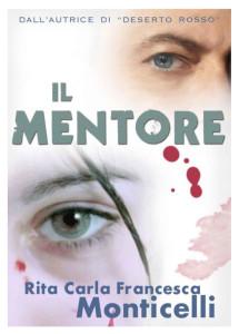 """""""Il mentore"""", il nuovo libro di Rita Carla Francesca Monticelli."""