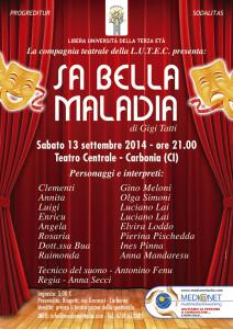 """Il 13 settembre la #Lutec presenterà al #Teatro Centrale di Carbonia lo spettacolo """"Sa Bella Maladia"""", di Gigi Tatti."""