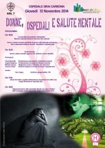 """E' in programma domani pomeriggio, nella Hall dell'ospedale Sirai di Carbonia, una tavola rotonda sul tema: """"Donne, ospedali e salute mentale""""."""