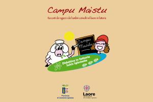 """E' stata pubblicata la graduatoria delle scuole ammesse al programma """"Campu Maistu – Didattica in fattoria Sulcis Iglesiente""""."""
