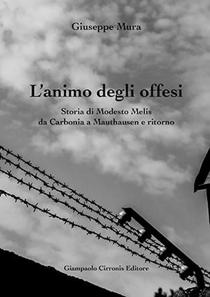 L'animo degli offesi – di Giuseppe Mura – ISBN 9788897397113 – Euro 15,00.