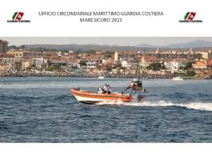 E' iniziata l'Operazione Mare Sicuro 2015, che porta i militari della Guardia Costiera ad intensificare i controlli sulle spiagge e in mare.