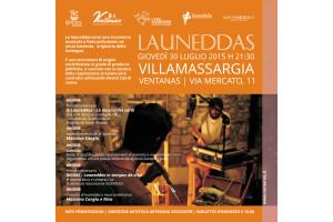 Ventanas ha organizzato una serata dedicata alle launeddas, per giovedì 30 luglio, a Villamassargia.