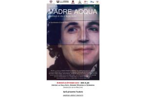 """Giovedì sera il CSC della Società Umanitaria proietterà """"Madre Acqua – Frammenti di vita di Sergio Atzeni"""", l'ultimo film del regista Daniele Atzeni."""