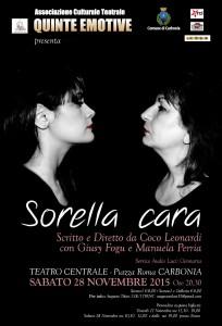"""Si terrà sabato al Teatro Centrale di Carbonia, la rappresentazione teatrale """"Sorella Cara""""."""
