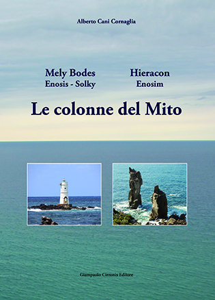 Le colonne del Mito – di Alberto Cani Cornaglia – Euro 15,00.