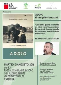 """Martedì 30 agosto verrà presentato a Carbonia il libro """"Addio"""", di Angelo Ferracuti."""