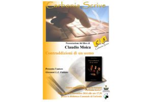 """Nuovo appuntamento per la rassegna Carbonia Scrive mercoledì 30 novembre, con la presentazione del libro di Claudio Moica """"Contraddizioni di un uomo""""."""