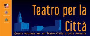 La Cernita Teatro, in collaborazione con l'assessorato della Cultura del comune di Carbonia, presenta la IV edizione di Teatro per la città.