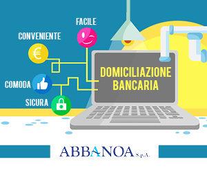 Da oggi è possibile attivare la domiciliazione bancaria per il pagamento della bolletta attraverso lo sportello o attraverso il contact center Abbanoa.