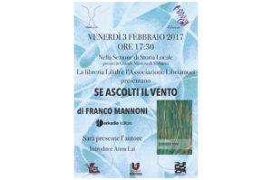 """Verrà presentato domani, nella sezione di storia locale della Grande Miniera di Serbariu, il libro """"Se ascolti il vento"""", di Franco Mannoni."""