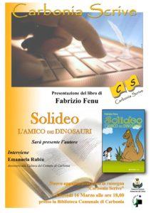 """Il 16 marzo, nell'ambito della rassegna """"Carbonia scrive"""", verrà presentato il libro """"Solideo, l'amico dei dinosauri"""", di Fabrizio Fenu."""