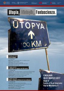 """Giovedì 30 e venerdì 31 marzo, a Cagliari, si terrà un seminario su """"Utopia, distopia, fantascienza""""."""