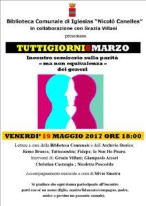 """Venerdì sera, alla biblioteca comunale di Iglesias, si terrà """"Tuttigiorni8marzo"""", incontro semiserio sulla parità – ma non equivalenza – dei generi."""