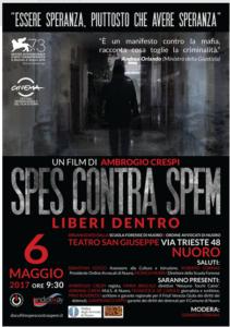 """Sabato 6 maggio il docufilm """"Spes contra Spem"""", di Ambrogio Crespi, sbarca in Sardegna, a Nuoro."""