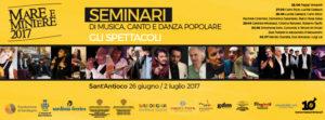 Mare e Miniere 2017 entra nel vivo con i Seminari di Musica, Canto e Danza Popolare, dal 26 giugno al 2 luglio, a Sant'Antioco.
