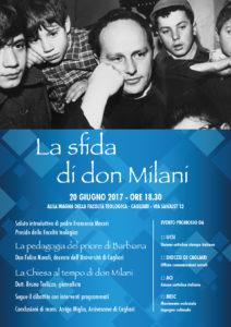 Martedì sera, a Cagliari, nell'aula magna della Facoltà teologica, si terrà una conferenza sul tema: «La sfida di don Milani».