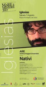 """Mare e Minieresabato 5 agosto, alle ore 21,00, in Piazza Municipio, a Iglesias, propone l'Andrea Ruggeri Ensemble con il progetto """"Nativi""""."""