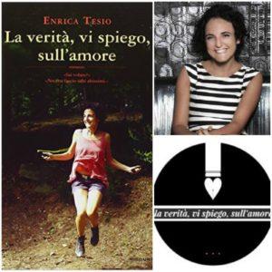 """La blogger e scrittrice torinese Enrica Tesio il 18 agosto, a Santa Teresa Gallura, presenterà il suo libro """"La verità, vi spiego, sull'amore""""."""