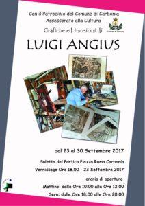 Sabato 23 settembre, nella saletta del Portico, a Carbonia, verrà inaugurata la mostra personale di grafiche ed incisioni dell'artista Luigi Angius.