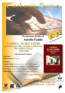 """Venerdì 3 novembre, per la rassegna """"Carbonia scrive"""", Aurelio Fadda presenta il suo libro """"L'Africa di mio padre""""."""