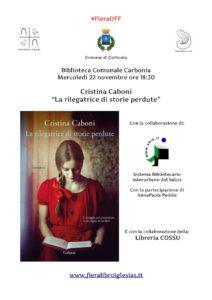 """Mercoledì 22 novembre, presso la Biblioteca comunale di Carbonia, verrà presentato il libro di Cristina Caboni """"La rilegatrice di storie perdute""""."""