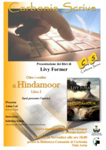"""Giovedì 30 novembre, nell'ambito della rassegna """"Carbonia scrive"""", Livy Former presenta """"Oltre i confini di Hìndamoor""""."""