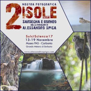 """In occasione della manifestazione SulciScienza 2017 che si terrà a Carbonia dal 13 al 19 novembre, il fotografo Alessandro Spiga esporrà la sua nuova mostra """"2Isole"""" presso il Museo PAS."""