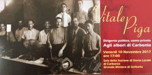 Venerdì pomeriggio, nella sala della Sezione di Storia Locale,alla Grande Miniera di Serbariu, si svolgerà un incontro in ricordo di Vitale Piga Serra.
