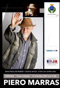 Sabato 16 dicembre, alle ore 21.00, il cantautore Piero Marras terrà un concerto – con ingresso gratuito – al Teatro Centrale di Carbonia.