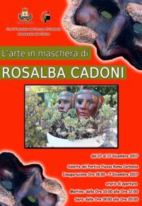 """Dal 7 al 17 dicembre la saletta del Portico, a Carbonia, ospiterà la mostra """"L'arte in maschera"""" di Rosalba Cadoni."""
