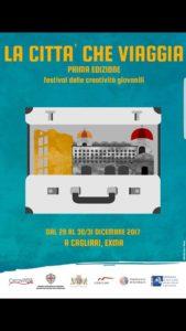 """Domani, a Cagliari, cala il sipario su """"La città che viaggia"""", festival delle creatività giovanili."""