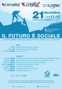 """Domani, giovedì 21 dicembre, al Lazzaretto di Cagliari, si svolgerà l'incontro dibattito dal titolo """"Il futuro è sociale. Costruiamo un'alleanza per i diritti e l'equità""""."""