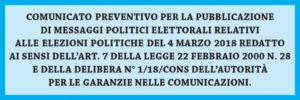 COMUNICATO PREVENTIVO PER LA PUBBLICAZIONE DI MESSAGGI POLITICI ELETTORALI.