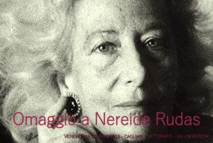 Venerdì 19 gennaio, nell'aula magna del Rettoratodi via Università, a Cagliari,si terrà un convegno per ricordare la psichiatra Nereide Rudas.