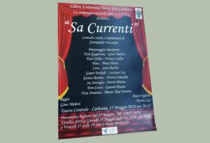 """La Compagnia teatrale della Lutec metterà in scena venerdì 25 maggio, al Teatro Centrale di Carbonia, la commedia in lingua sarda campidanese """"Sa Currenti""""."""