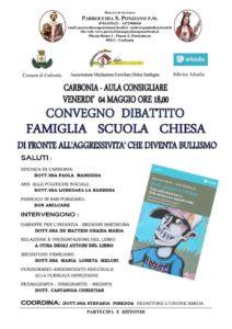 """Venerdì sera, la sala polifunzionale del comune di Carbonia ospiterà il convegno-dibattito """"Famiglia, Scuola, Chiesa di fronte all'aggressività che diventa bullismo""""."""