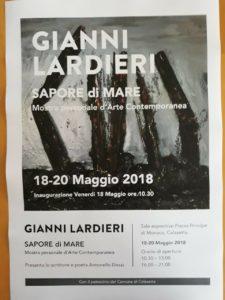 "E' stata inaugurata ieri mattina, a Calasetta, ""Sapore di Mare"", mostra personale d'Arte Contemporanea di Gianni Lardieri."