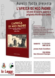 """Verrà presentato sabato 16 giugno, nell'aula consiliare del comune di San Giovanni Suergiu, il libro """"L'Africa di mio padre"""", di Aurelio Fadda."""
