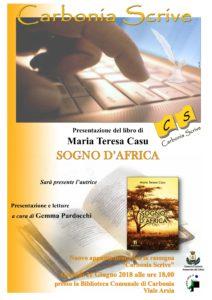 """Giovedì 21 giugno, per la rassegna """"Carbonia scrive"""", verrà presentato il libro """"Sogno d'Africa"""", di Maria Teresa Casu."""