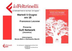 """Martedì 5 giugno,a Cagliari, verrà presentato il libro """"Sufi Network.Le confraternite islamiche tra globalizzazione e tradizione""""."""