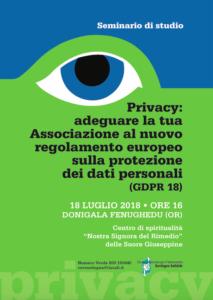 Mercoledì 18 luglio, a Donigala Fenughedu, si terrà un seminario per spiegare alle associazioni come rispettare il nuovo regolamento GDPR 18 sulla privacy.