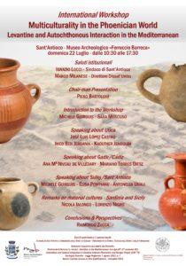 """Domenica 22 luglio Sant'Antioco ospita un Workshop Internazionale sul tema della """"Multiculturalità nel Mediterraneo fenicio""""."""