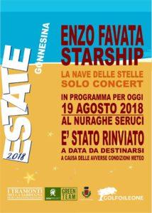 E' stato rinviato a data da destinarsi a causa delle avverse condizioni meteo, il Solo Concert di Enzo Favata in programma questa sera al Nuraghe di Seruci.